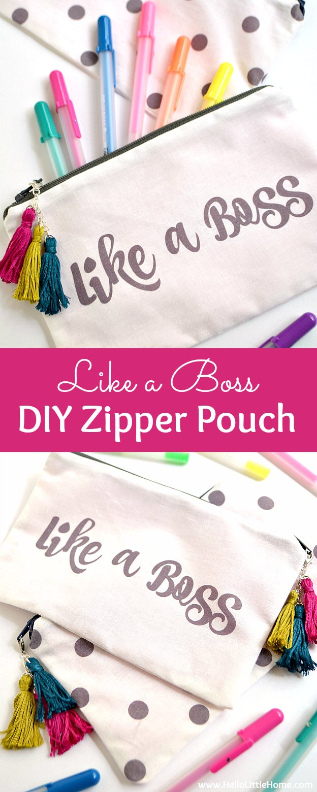 """Like a Boss"" DIY Zipper Pouch ... learn how to make this adorable sewing project! This easy to follow lined zipper pouch tutorial covers all the steps - from printing the fabric to making the DIY tassels. Plus, learn how to create your own custom design! Makes a great pencil case! 