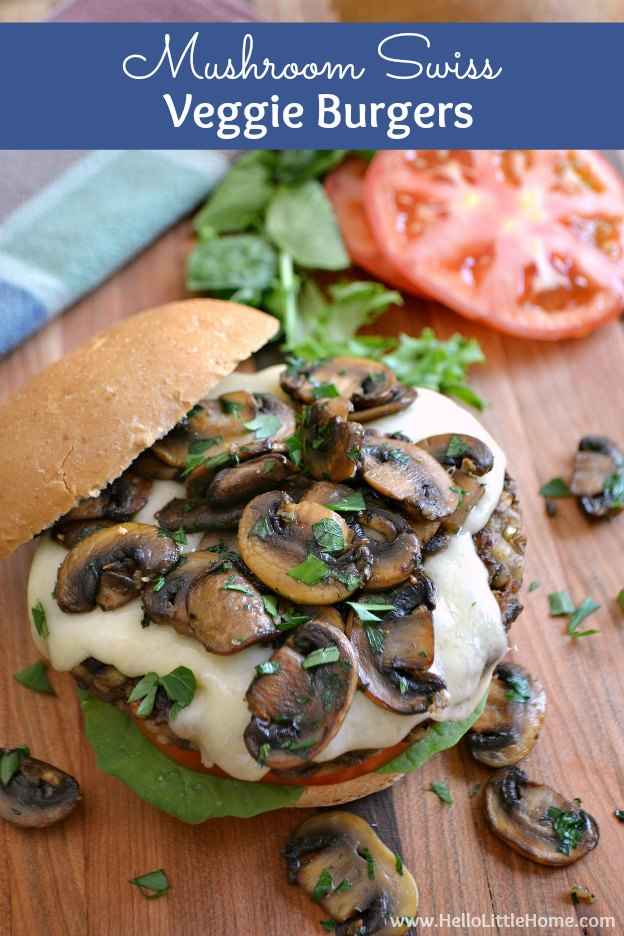 Mushroom Swiss Veggie Burgers ... full of delicious and healthy ingredients (like lentils, barley, savory spices, and garlicky sauteed mushrooms), this amazing vegetarian burger recipe is sure to be a hit on your table! | Hello Little Home #veggieburgers #vegetarian #vegetarianrecipes #mushrooms #burgers