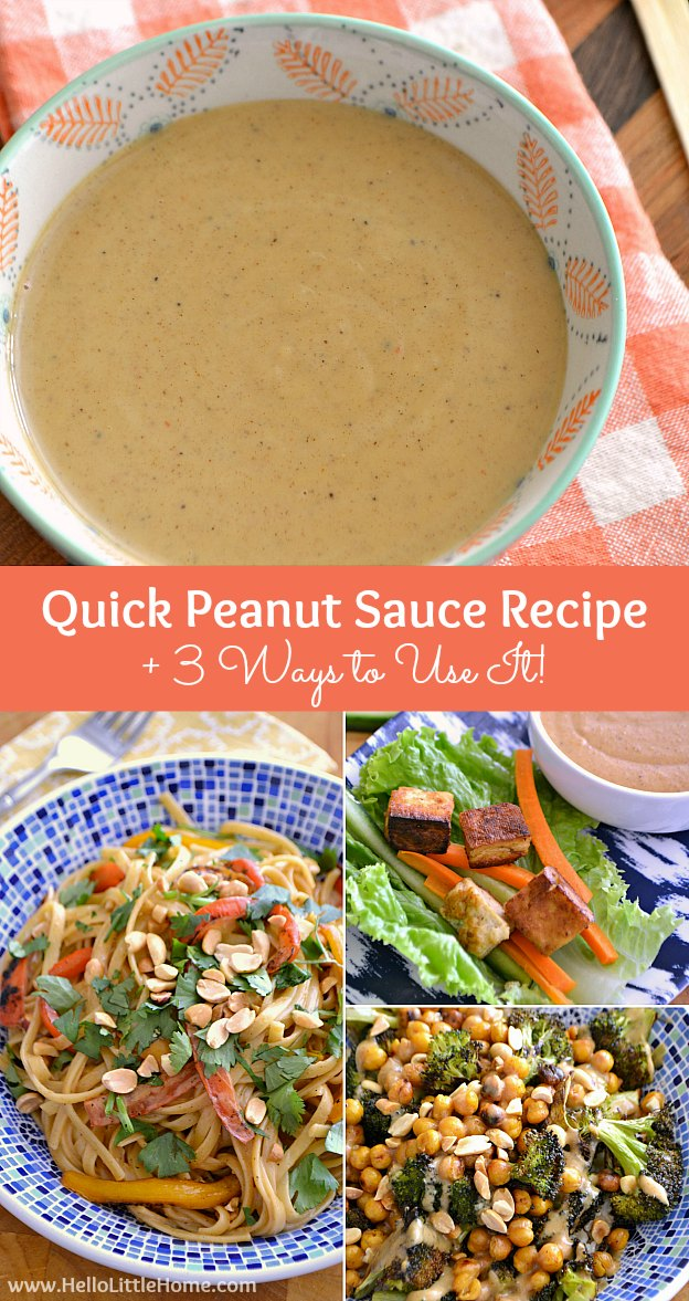 Quick Peanut Sauce Recipe ... learn how to make this amazing and super easy vegan peanut sauce, plus get three recipes to use it: Peanut Noodles, Roasted Broccoli Bowl, and Lettuce Wraps! | Hello Little Home