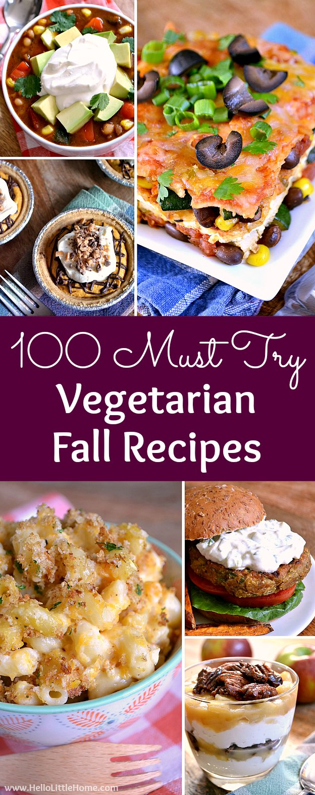 100 Must Try Vegetarian Fall Recipes ... everything from dinner recipes to desserts! The BEST fall recipes ... start your autumn meal planning now. Lots of comfort foods, crockpot, treats, and healthy fall recipes, too + options for vegans, too. | Hello Little Home