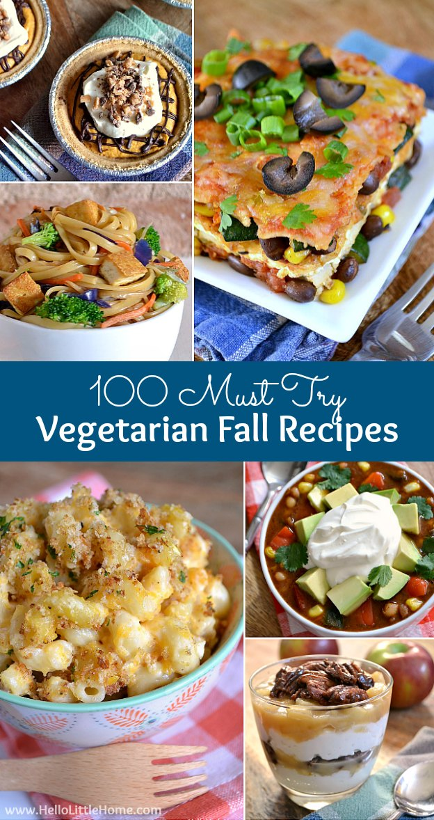 100 Must Try Fall Recipes ... everything from appetizers to desserts! Start your meal planning now! Lots of vegan options, too. | Hello Little Home