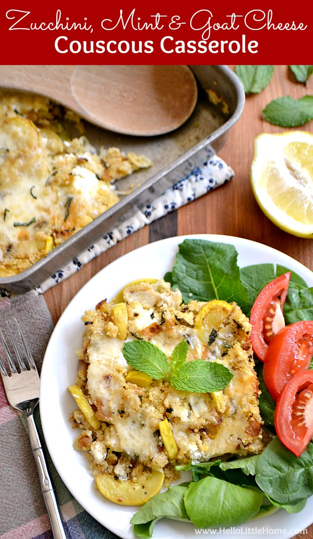 Zucchini, Mint, and Goat Cheese Couscous Casserole ... treat your family this cheesy, delicious, and healthy vegetarian casserole recipe tonight! | Hello Little Home #couscous #casserole #vegetariancasserole #zucchini #goatcheese #vegetarian #vegetarianrecipes