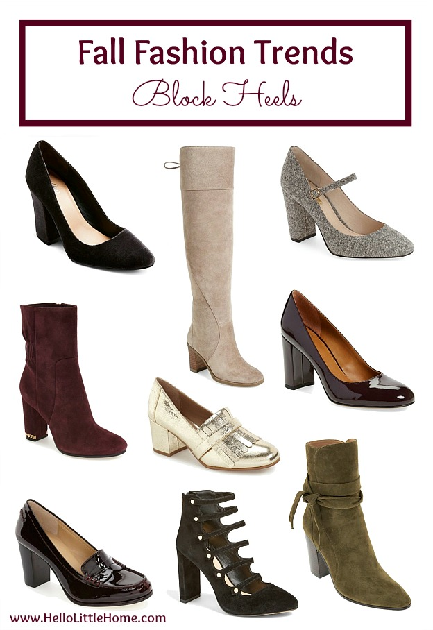Five fall fashion trends anyone can wear ... block heels! Update your fall wardrobe with these trendy, but classic clothes that you can wear this season and beyond! | Hello Little Home