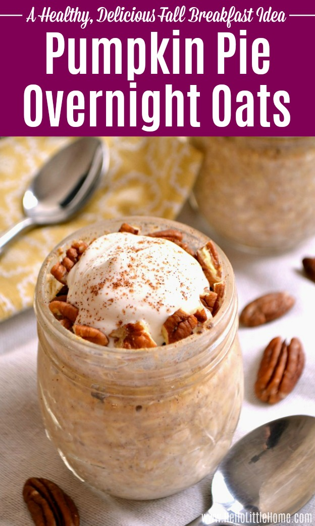 Pumpkin Pie Overnight Oats topped with yogurt and pecans.