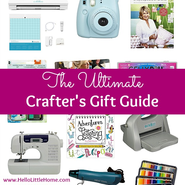 The Ultimate Crafter's Gift Guide! Know someone who loves crafting? This carefully curated gift guide is full of craft tools and supplies that they'll love! | Hello Little Home