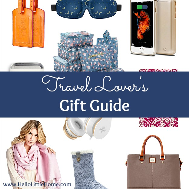 Travel Lover's Gift Guide ... do you know someone who loves to travel? I've rounded up my must haves for a sucessful vacation! | Hello Little Home