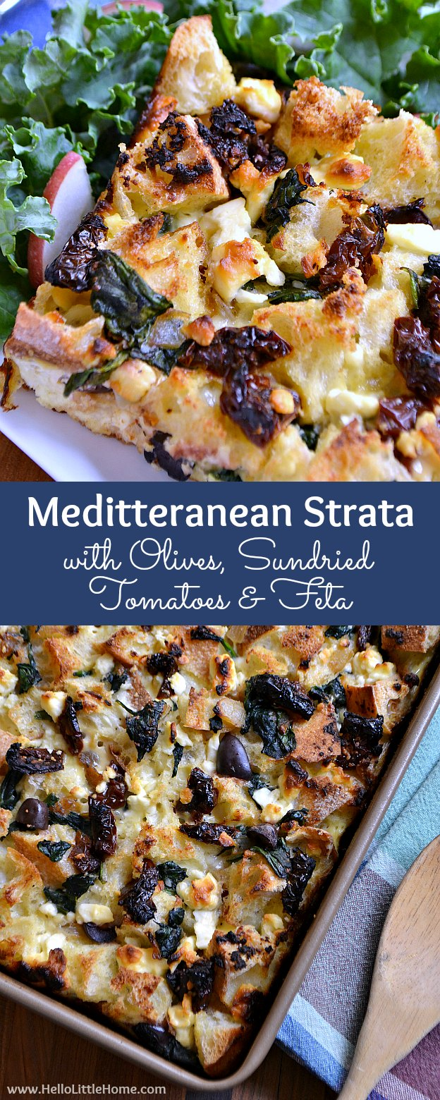 Mediterranean Strata with Olives, Sundried Tomatoes, and Feta ... a delicious, savory vegetarian recipe that's perfect for brunch or any meal of the day! | Hello Little Home