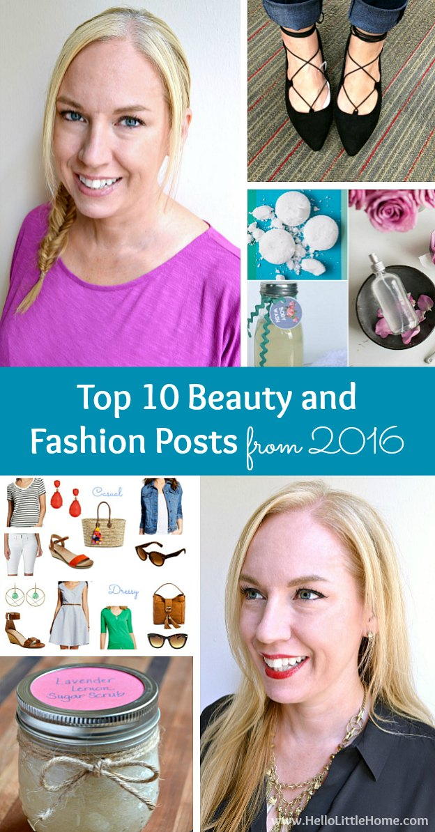 Top 10 Beauty and Fashion Posts from 2016 ... get inspired for the New Year and shake up your look! These are the most popular beauty and fashion ideas published on Hello Little Home in 2016! | Hello Little Home