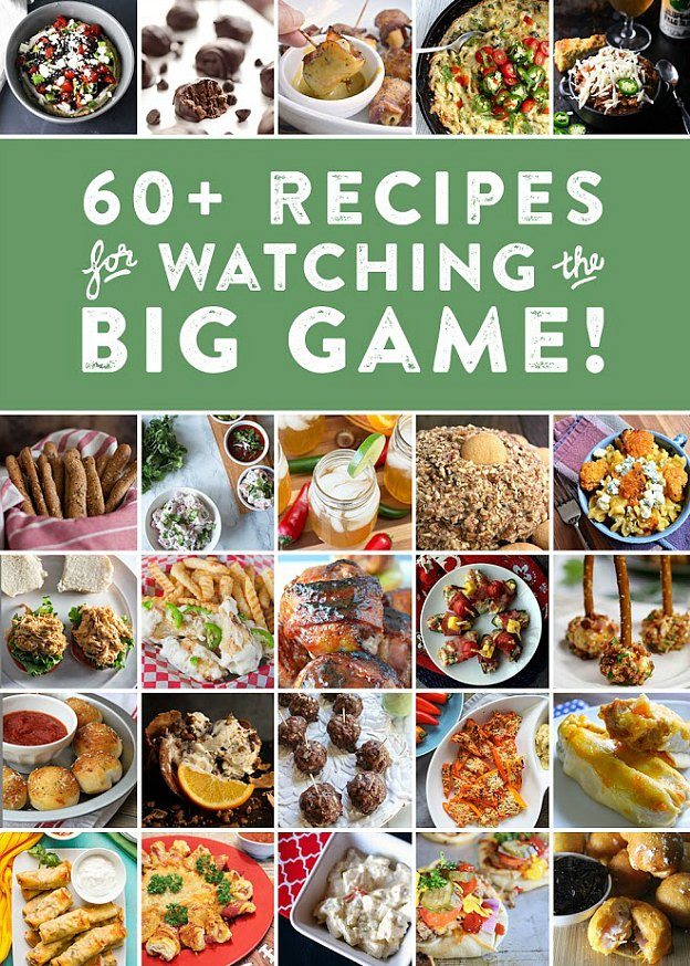 60+ recipes for watching the big game! | Hello Little Home