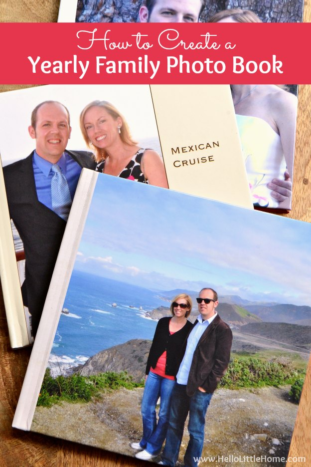 How to Create a Yearly Family Photo Book ... learn how to organize your family photos in an easy to make family photo album! This family yearbook is a great way to preserve treasured memories, while finally getting those photos off your phone! | Hello Little Home