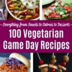 Collage of Vegetarian Game Day Foods