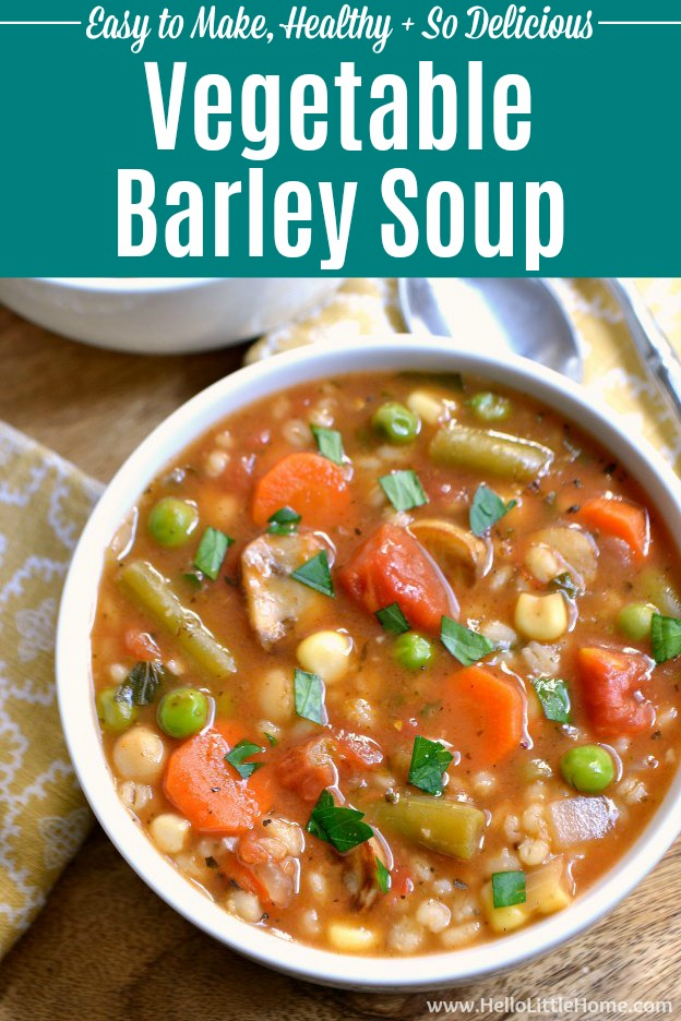 Vegetable Barley Soup, a thick, hearty vegetarian soup recipe that will warm you on the coldest of days! This easy vegan barley soup recipe is packed with rich, Italian flavors and tons of veggies. Your whole family will love this homemade healthy Vegetable Barley Soup recipe! Makes a hearty meatless dinner. This Barley Vegetable Soup is total comfort food. | Hello Little Home #soup #souprecipes #vegansoup #vegetarianrecipes #vegetariansoup #vegetables #vegetablebarleysoup #barleyvegetablesoup