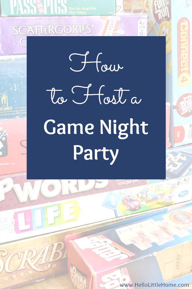 How to host a Game Night Party! Tons of game night ideas from food to invitations to decor, plus my favorite board games! | Hello Little Home