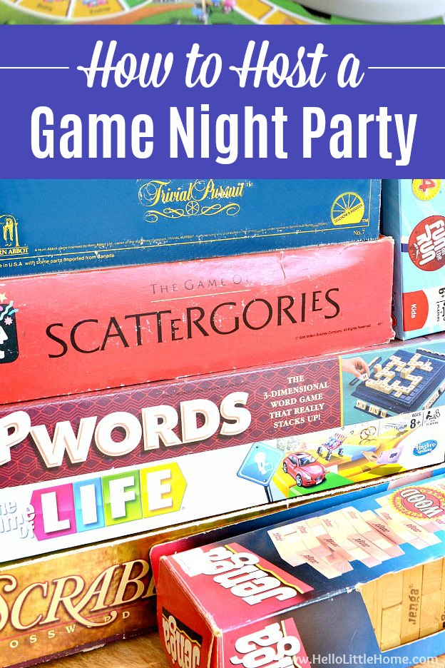 Learn how to host a Game Night Party! Looking for fun and easy game night party ideas? Find tons of game night ideas for adults … from snacks / food to invitations to decorations and set up tips, plus favorite board games, for throwing an awesome game night at home! These game night ideas are perfect for spending grown up time with friends, family, and other couples! | Hello Little Home #gamenight #party #partyplanning #partyfood #partydecor #partyideas #entertaining #boardgames #gamenightparty