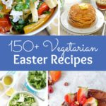 150+ Vegetarian Easter Recipes that are perfect for your holiday dinner or brunch! Find tons of vegetarian and vegan recipe ideas - from healthy appetizers to decadent desserts - that your whole family will love! Hello Little Home