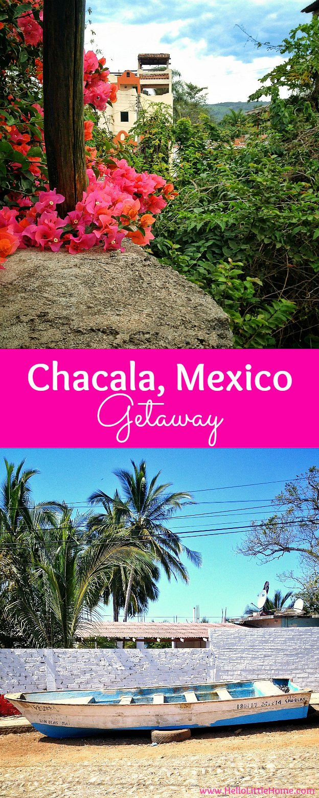 Chacala, Mexico Getaway! Escape to this quiet fishing village on the Pacific Coast of Mexico in the state of Nayarit! This travel diary is full of things to do in Chacala, Mexico from relaxing Chacala beaches to exploring the colorful streets to checking out the laid back restaurants! Tips on finding a Chacala rental, too. | Hello Little Home