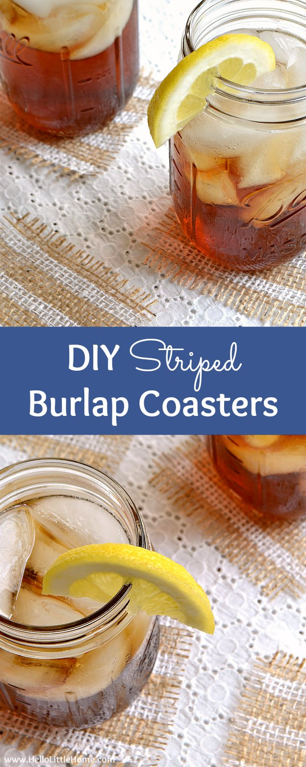 DIY Striped Burlap Coasters ... a fun and easy way to add a touch of rustic decor to your home! This simple tutorial breaks down these DIY burlap coasters into quick steps. Perfect for entertaining. Takes minutes to make! | Hello Little Home