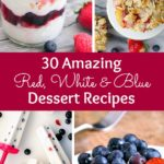 30 Amazing Red, White, and Blue Dessert Recipes perfect for Fourth of July, Memorial Day, Labor Day, or any summer party! With everything from fruit salads to cheesecakes, these delicious patriotic dessert ideas run the gamut from healthy to decadent! | Hello Little Home
