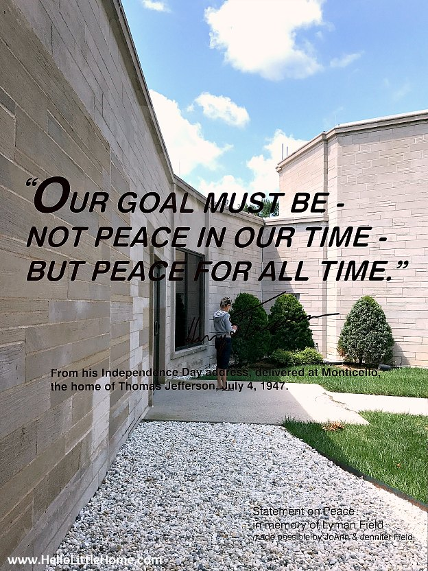 Quote on a window at the Harry S. Truman Library and Museum | Hello Little Home