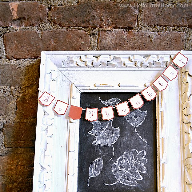 Be Thankful Bunting on a Chalkboard with Leaves