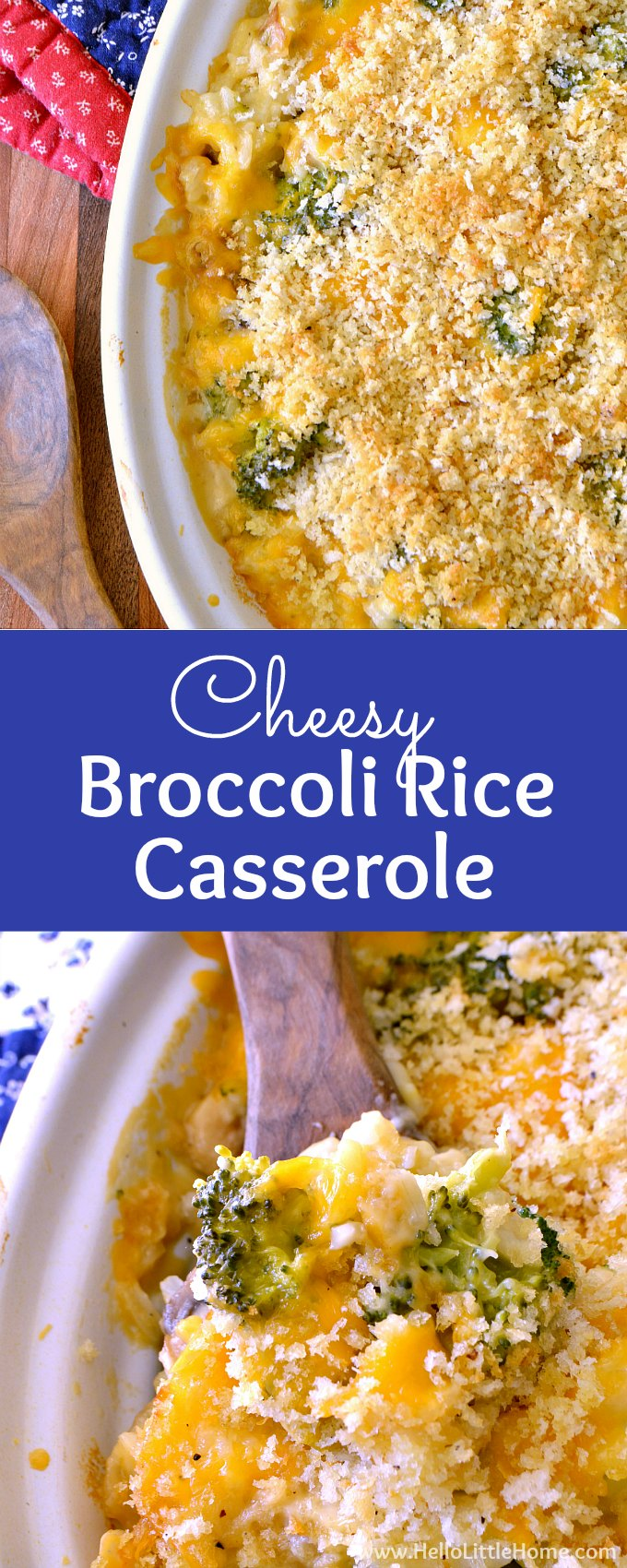 Cheesy Broccoli Rice Casserole from Scratch! This Broccoli, Rice, and Cheese Casserole recipe is perfect for a crowd, uses fresh vegetables, and has no canned soup! This easy, creamy Broccoli Rice Casserole without soup is total comfort food, vegetarian, and ideal for holidays, parties, and families. A homemade baked Broccoli Rice Casserole with fresh veggies, cheddar cheese, and bread crumbs! | Hello Little Home #ComfortFood #broccoliricecasserole #vegetariancasserole #vegetariancomfortfood