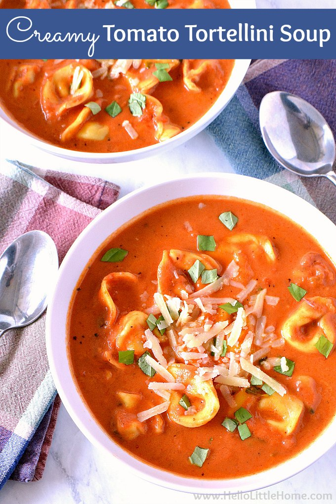 Creamy Tomato Tortellini Soup | Hello Little Home