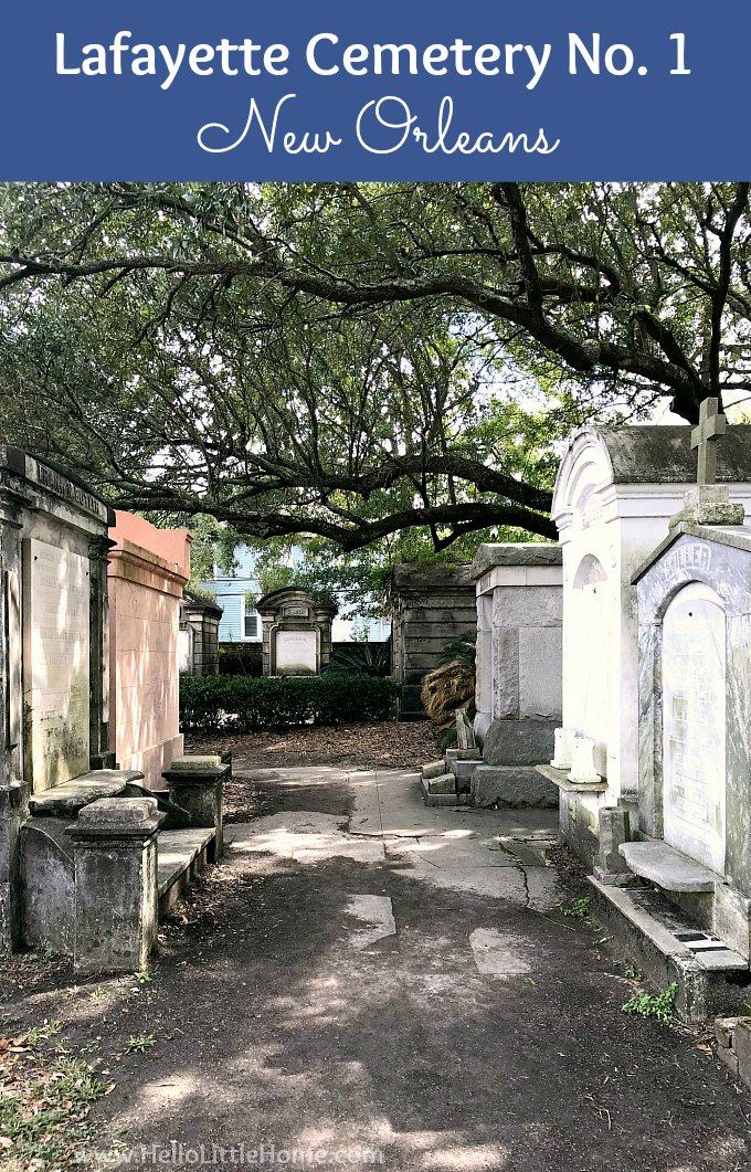 Take a tour of Lafayette Cemetery No. 1 in New Orleans! This beautiful cemetery is one of the best things to do in the Garden District in NOLA. This travel guide has many tips (and pictures) for taking a free self guided tour of this historic New Orleans cemetery. Lafayette Cemetery New Orleans is safe to explore alone or in groups or families, so add it to your New Orleans bucket list! | Hello Little Home #gardendistrict #neworleans #neworleanscemetary #lafayettecemetery #nola #onetimeinnola