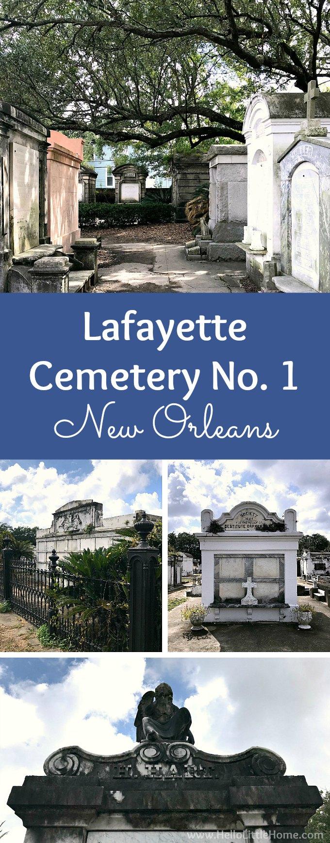 Lafayette Cemetery No 1 Hello Little Home