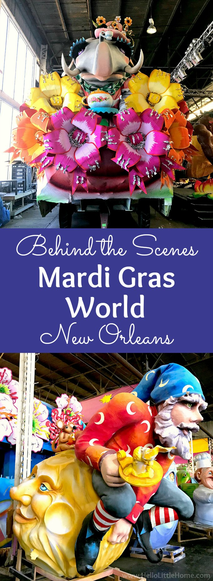 Take a tour behind the scenes at Mardi Gras World in New Orleans! Can't make it to Mardi Gras? You can still enjoy the floats and fun at Blaine Kern's Mardi Gras World! Watch artists making Mardi Gras floats and learn about Mardi Gras history. Add this unique museum located near the French Quarter to your NOLA bucket list, it's one of the best things to do in New Orleans! | Hello Little Home #onetimeinnola #neworleans #nola #mardigras #mardigrasworld #thingstodoinneworleans #followyournola
