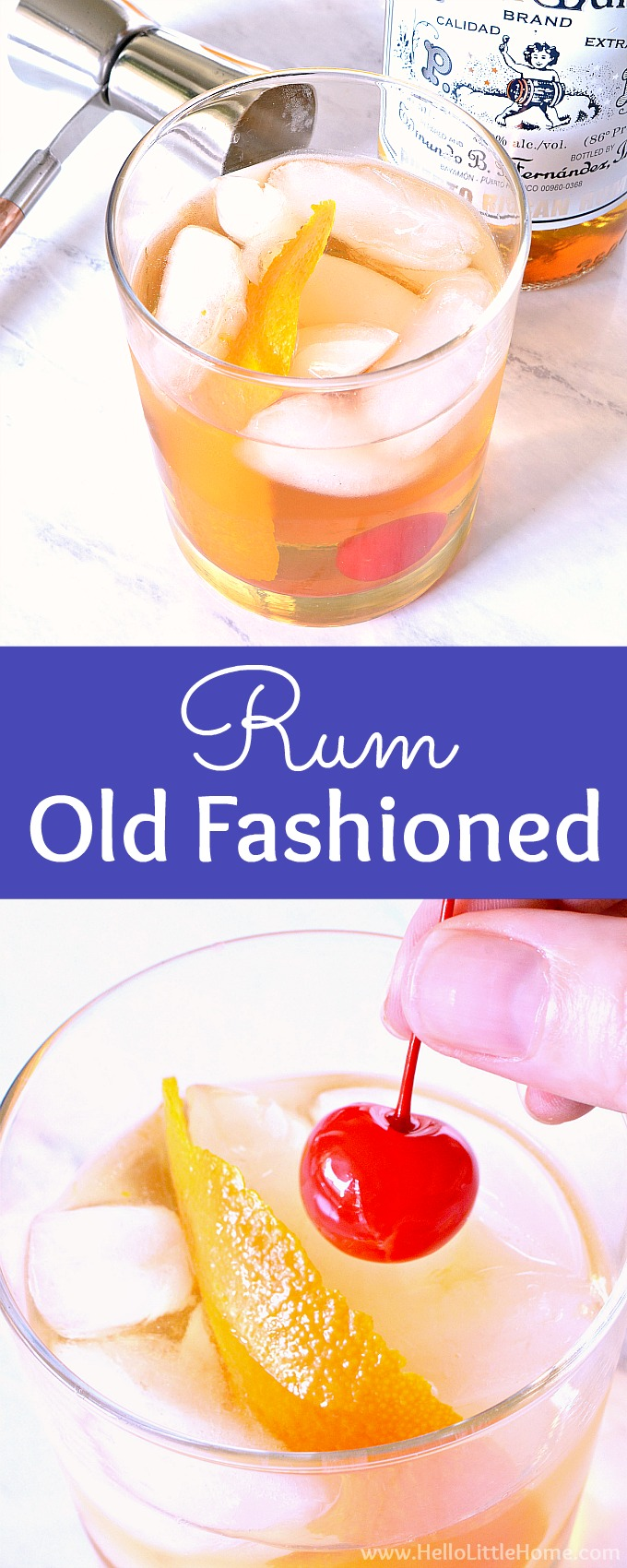Learn how to make a Rum Old Fashioned Cocktail! This Rum Old Fashioned recipe is a fun twist on the classic Old Fashioned cocktail. Make this Rum Old Fashioned drink from simple, yet high quality ingredients: dark rum, simple syrup, and bitters. This easy dark rum cocktail is perfect for fall, winter, happy hour or a party! | Hello Little Home #oldfashioned #oldfashionedcocktail #cocktailrecipe #cocktails #rumcocktail #darkrum #rumdrink
