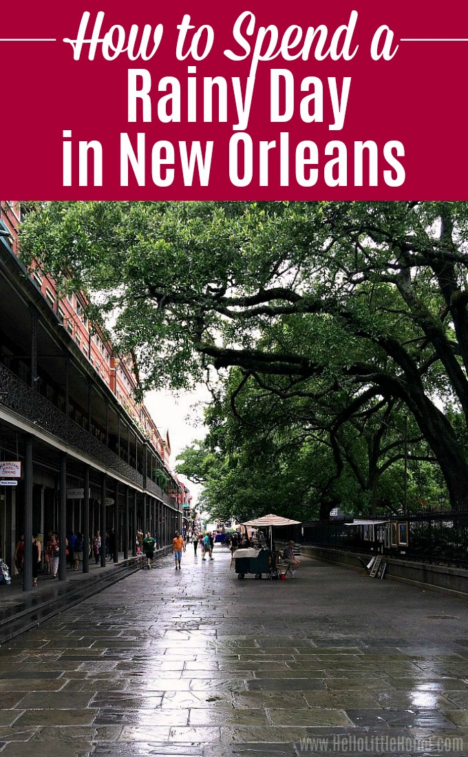 Wondering what to do in New Orleans on a rainy day? Don't let bad weather ruin your NOLA vacation … these are the best things to do in New Orleans on a rainy day! This New Orleans rainy day itinerary will keep you busy during the rain. From French Quarter fun to the best museums to places to eat and drink, this travel guide has the best rainy day activities in New Orleans! | Hello Little Home #onetimeinnola #neworleans #nola #thingstodoinneworleans #followyournola #visitneworleans