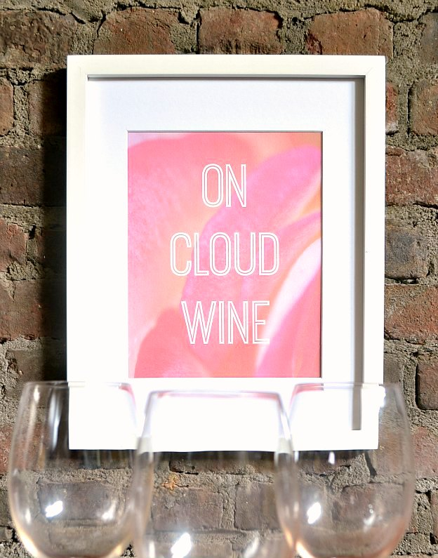 Free On Cloud Wine Printable ... a unique decoration for a Galentine's Day party.