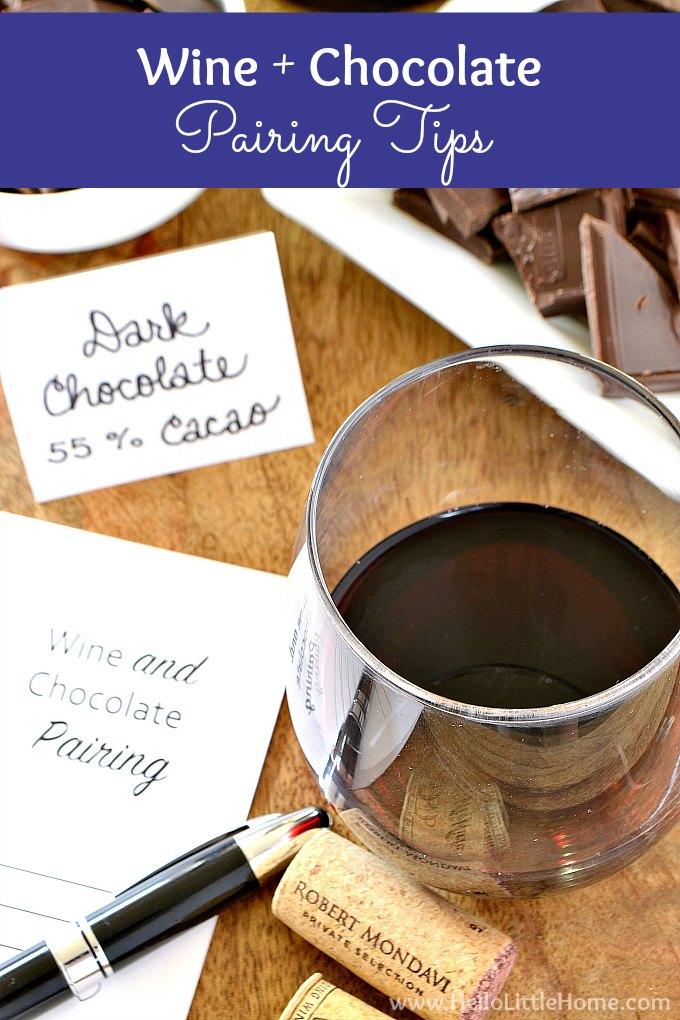 Easy wine and chocolate pairing tips! Learn what wines and chocolates work together and how to host a wine and chocolate tasting party. This easy party idea is perfect for girls night, Valentine's Day, date night, or simply entertaining friends. Free printable wine and chocolate tasting cards make comparing your favorites easy! | Hello Little Home #winetasting #wine #chocolate #wineandchocolate #partyideas #partythemes #partytips #chocolatetasting #valentinesday #girlsnight