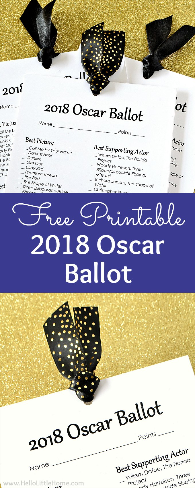 Free printable 2018 Oscar Ballot! Looking for Oscar party ideas? Download this printable Oscar ballot to track Academy Award winner predictions and red carpet faves! This free printable Oscar nominations ballot is the perfect addition to your Academy Awards party. Plus, tips for assembling the free Oscar Ballots for your viewing party or a fun night at home for movie lovers! | Hello Little Home #oscars #oscarparty #oscars2018 #academyawards #awardshowparty #2018oscarballot #oscarballot