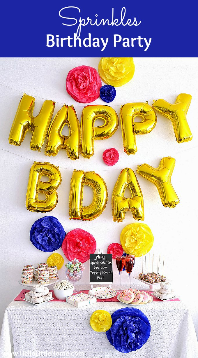 How to Plan a Sprinkles Birthday Party Theme! Colorful Birthday Party Ideas, perfect for little girls, boys, teens, and even adults! Easy party planning tips + everything you need to plan a colorful DIY birthday party: sprinkles birthday cake (and other treat ideas), invitations, sprinkles theme backdrop, and decorations! | Hello Little Home #partyplanning #partyfood #partydecor #partyideas #partytheme #sprinkles #birthdayparty #birthdaypartyideas #sprinlesbirthdayparty #diypartydecor #party