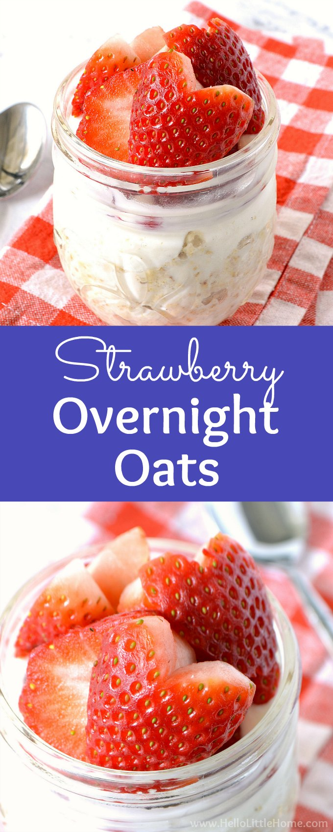 Strawberry Overnight Oats recipe … a quick and easy breakfast! Learn how to make healthy Strawberry Overnight Oats in mason jars. It's simple! This refrigerator oatmeal with strawberries, milk, maple syrup, and yogurt is easy to make and delicious. Make this Strawberry Overnight Oatmeal in a jar at night, grab and go in the morning. Gluten Free and perfect for a clean eating diet! | Hello Little Home #overnightoats #oatmeal #oats #strawberries #strawberriesandcream #strawberryovernightoats