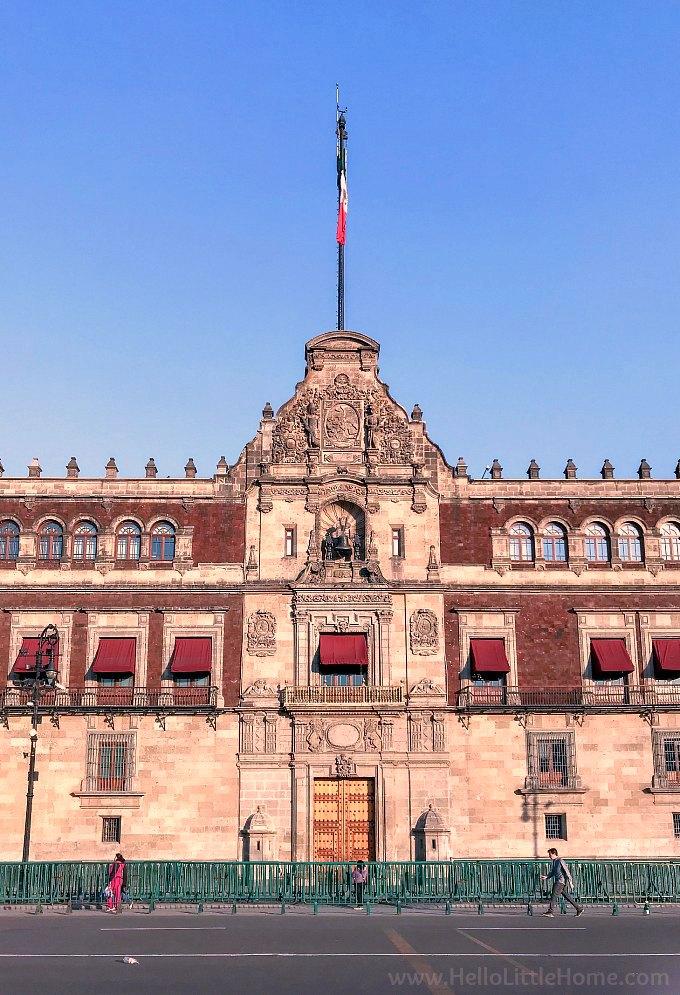 Exterior of Mexico's Palacio Nacional.