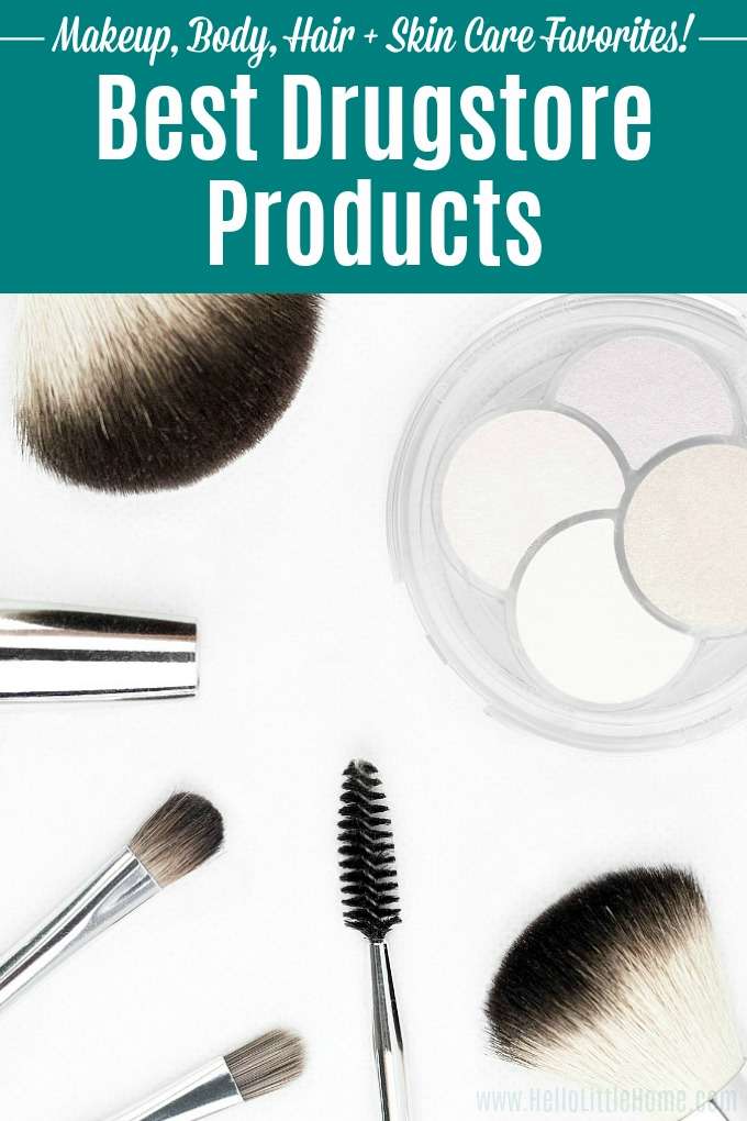 Best Drugstore Products On A Budget Hello Little Home