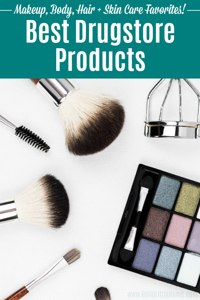 Love makeup, but want to save money? This fun roundup has the Best Drugstore Products in one place! This Drugstore Product guide covers all the must have skincare, hair care, and cheap makeup products that work, even on a tight budget. Add these affordable Drugstore Beauty Products to your daily routine! | Hello Little Home #beautyonabudget #drugstoreroutine #drugstoreproducts #makeupjunkie #beauty #skincare #makeuptips #skincareroutine #haircare #beautytips #beautyproducts #skincaretips