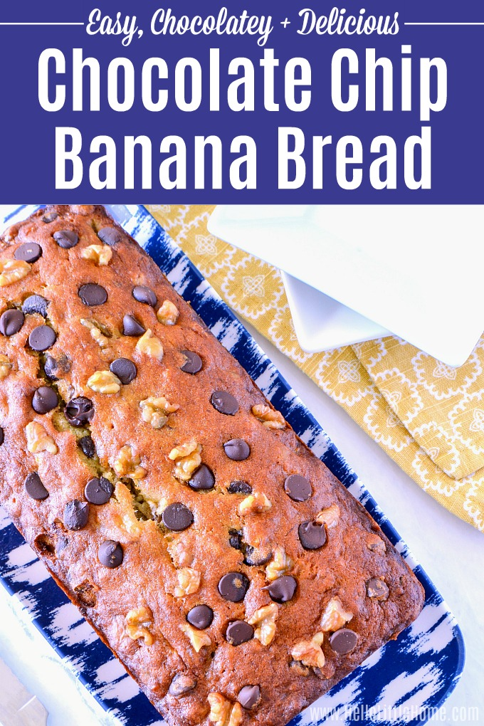 Learn how to make Chocolate Chip Banana Bread! This easy Chocolate Chip Banana Bread recipe is moist and delicious. Make this homemade Banana Bread with nuts (optional, but walnuts or pecans are tasty) and your fave chocolate chips. It's a simple Chocolate Chip Banana Bread that's perfect for mornings, snacks, or dessert. This is the Best Chocolate Chip Banana Bread you will try! | Hello Little Home #banana #bananabread #chocolate #chocolatechip #chocolatechipbananabread #quickbread #baking