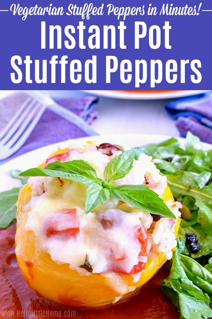 Learn how to make Instant Pot Stuffed Peppers! Makes this Vegetarian Stuffed Peppers recipe with rice, feta, olives, tomatoes, and basil in a pressure cooker. These easy vegetarian Instant Pot Stuffed Peppers are healthy, delicious, and take minutes to make. Serve these meat free stuffed peppers for Meatless Monday or any night … they're a great Italian / Mediterranean meatless meal idea! | Hello Little Home #instantpot #pressurecooker #stuffedpeppers #vegetarian #vegetarianrecipes #easyrecipe