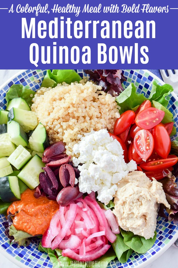 Mediterranean Quinoa Bowl … a delicious, healthy Quinoa Bowl recipe that's full of flavor! Treat yourself to an easy vegetarian Quinoa Bowl made with vegetables, olives, hummus, feta, and a tasty sauce. This Veggie Quinoa Bowl is perfect for make ahead meal prep or serve it as an easy meatless lunch or dinner idea. Vegan-friendly (skip the cheese) + Gluten Free! | Hello Little Home #bowlrecipes #healthybowls #healthybowlrecipes #quinoa #quinoabowl #quinoarecipes #mediterranean #vegetarian