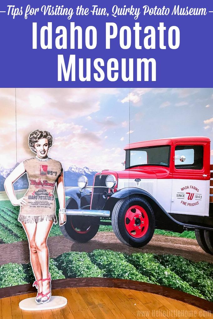 Marilyn Monroe in a photo sack at the Idaho Potato Museum.