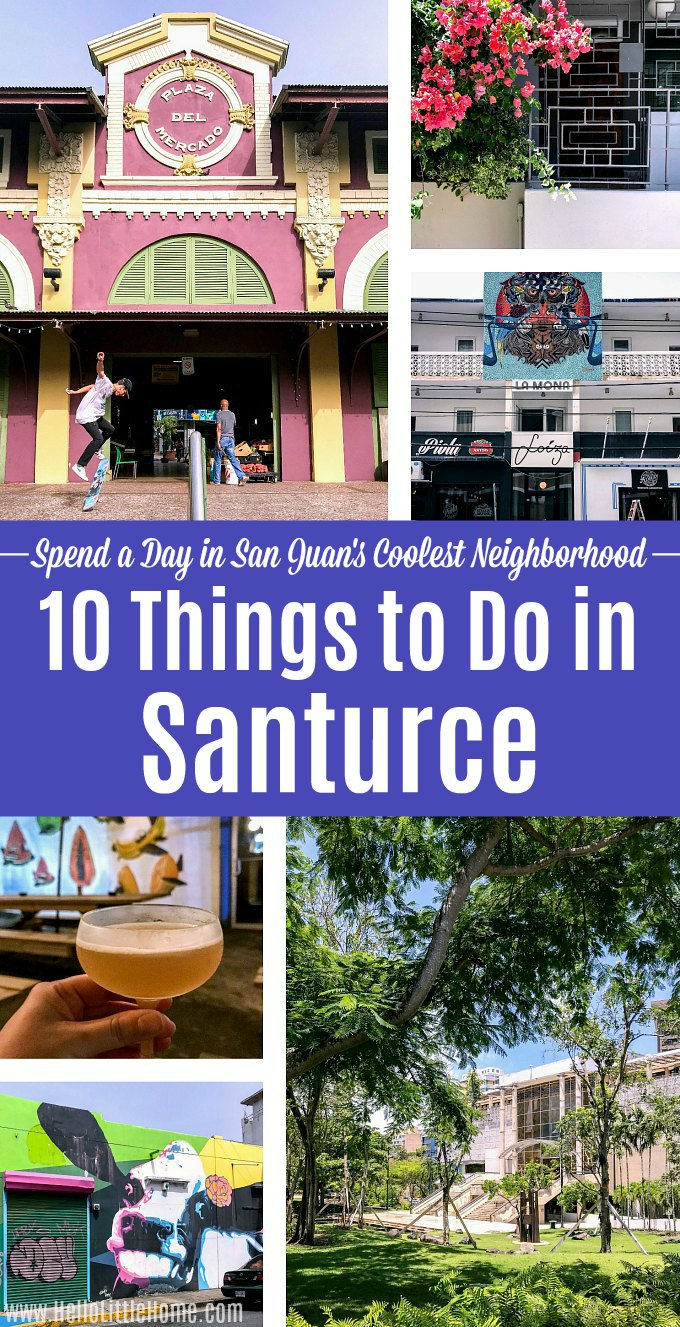 A collage of photos featuring things to do in Santurce, Puerto Rico.