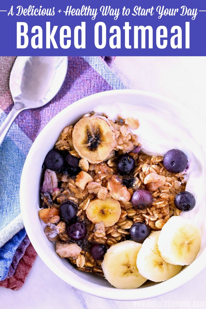 Baked Oatmeal Casserole served with yogurt, blueberries, bananas.
