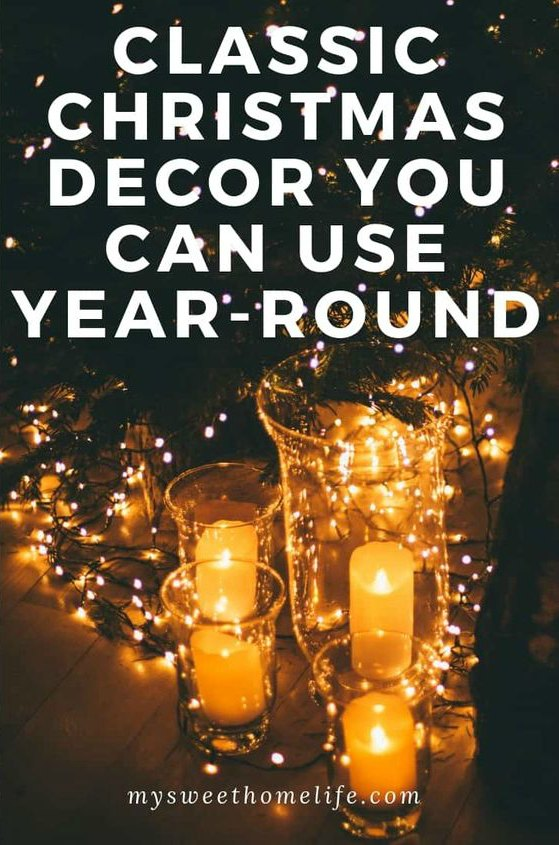 Christmas Decorations You Can Use Year Round from My Sweet Home Life