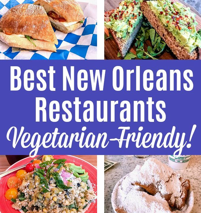 A collage of the best vegetarian-friendly restaurants in New Orleans.