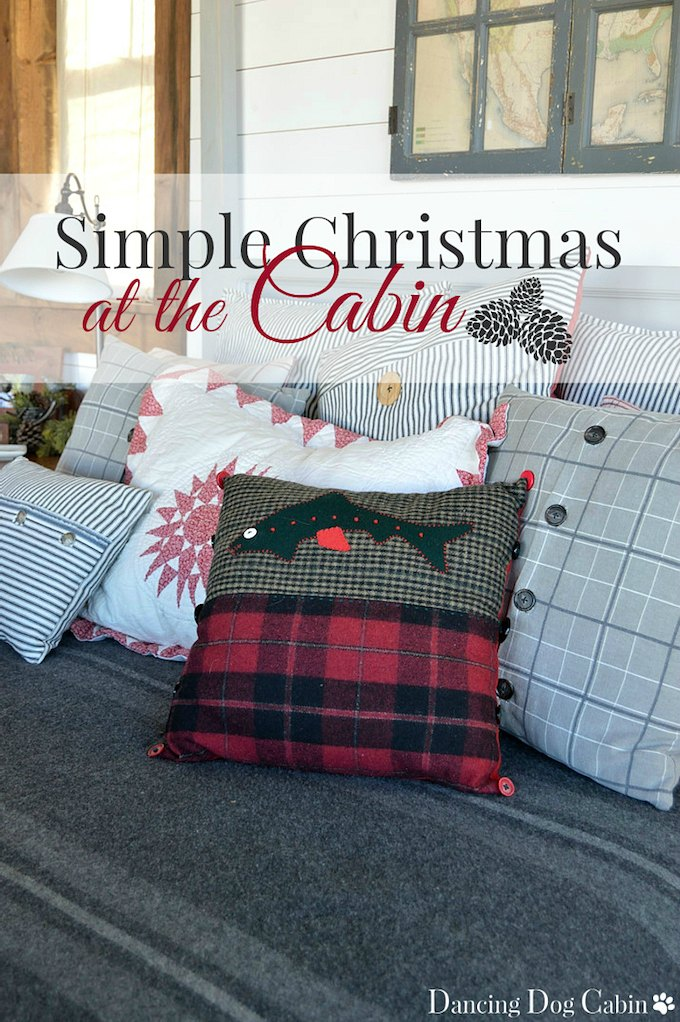 Simple Christmas at the Cabin | Dancing Dog Cabin