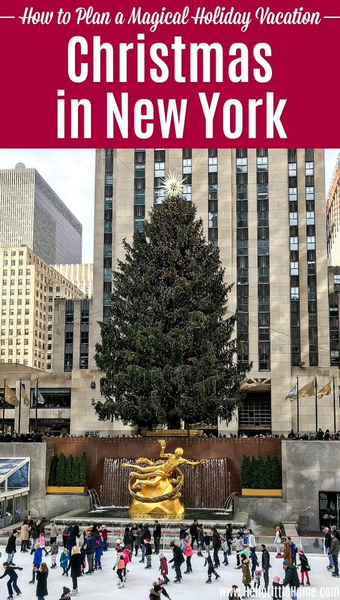 Visiting the Rockefeller Christmas Tree, one of the best things to do during Christmas in New York