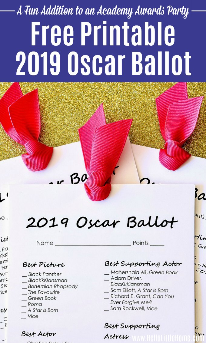 Free printable 2019 Oscar Ballot! Looking for Oscar party ideas? Download this printable Oscar ballot to track Academy Award winner predictions and red carpet faves! This free printable Oscar nominations ballot is the perfect addition to your Academy Awards party. Plus, tips for assembling the free Oscar Ballots for your viewing party or a fun night at home for movie lovers! | Hello Little Home #oscars #oscarparty #oscars2019 #academyawards #awardshowparty #2019oscarballot #oscarballot